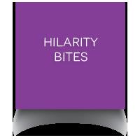 Hilarity Bites